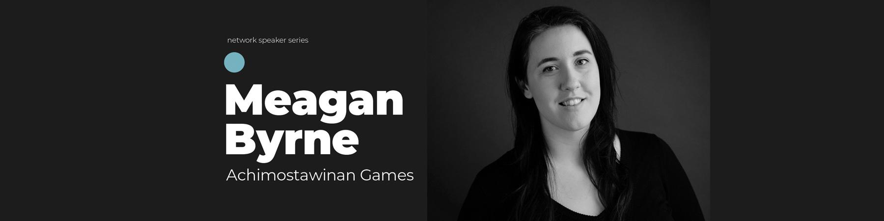 Meagan Byrne - Achimostawinan Games